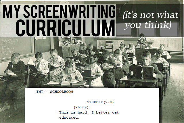 Screenwriting is hard. Get some education.